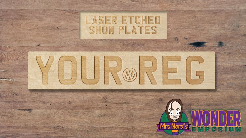 Or a Laser Etched Reg Plate