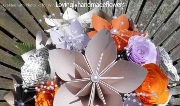Lovingly Hand Made Flowers